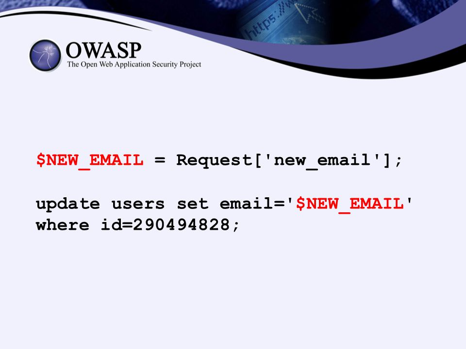 $NEW_EMAIL = Request[ new_email ];